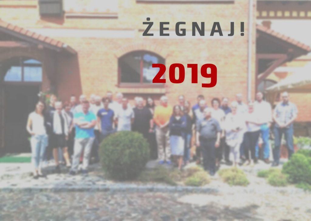 Zdjęcie z napisem - żegnaj 2019