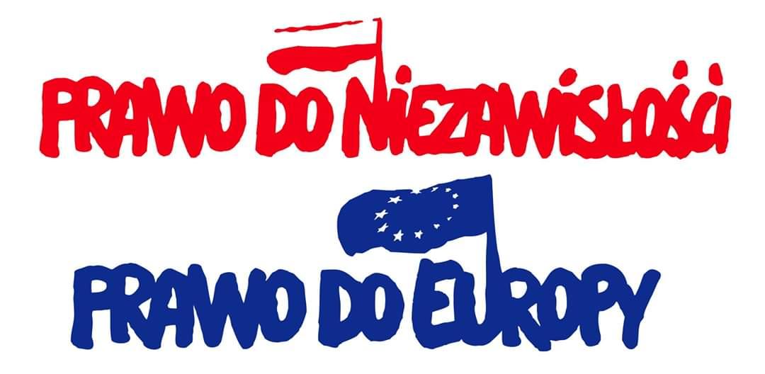 """Napis """"Prawo do niezależności, prawo do Europy"""" napisany solidarycą"""